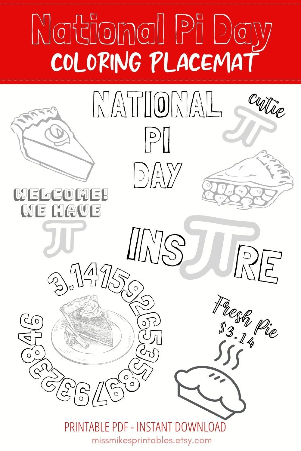 National Pi Day Printable Coloring Placemat Coloring Placemat Etsy In 2021 Printable Coloring Coloring Placemats Printables [ 1500 x 1000 Pixel ]