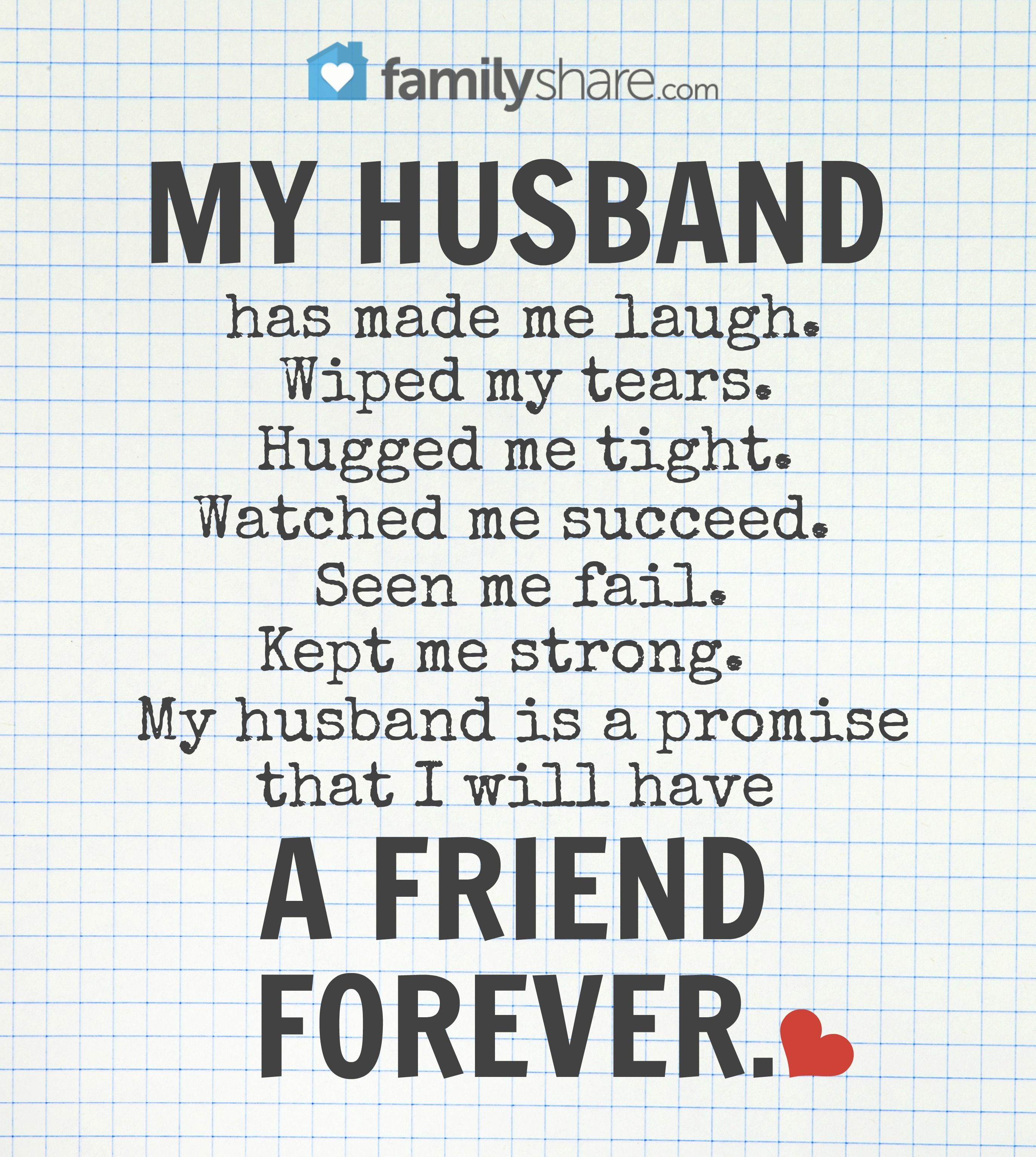 My Husband Has Made Me Laugh Wipped My Tears Hugged Me Tight