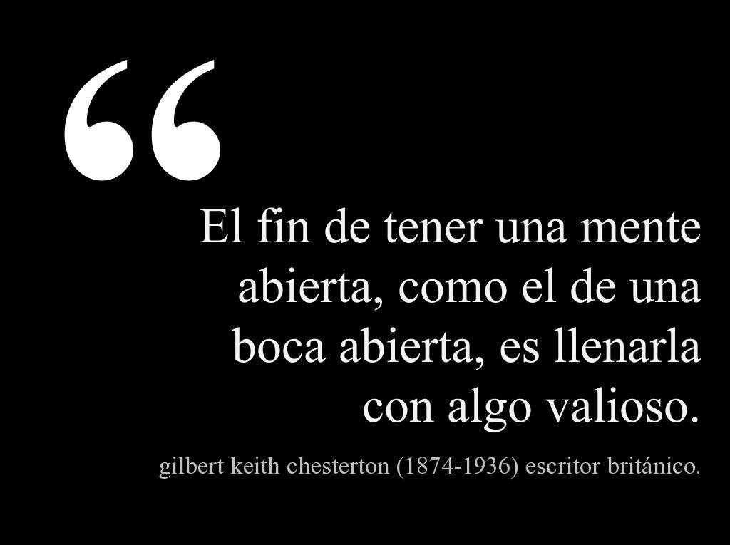 Gilbert Keith Chesterton 1874 1936 Escritor Británico Citas