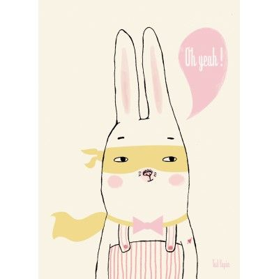 Tad Lapin Poster OH YEAH *Happy easter* Pinterest Deco chambre
