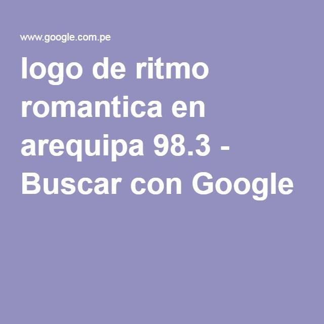 logo de ritmo romantica en arequipa 98.3 - Buscar con Google
