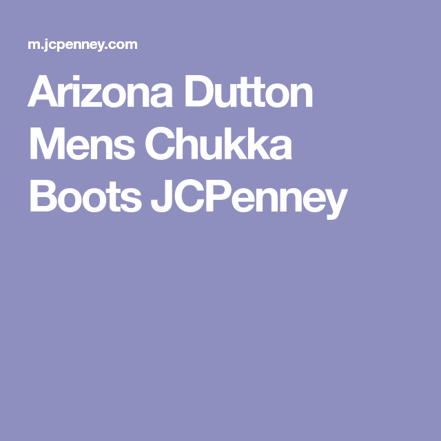 64bcbb7107bf0 Arizona Dutton Mens Chukka Boots JCPenney The Selection