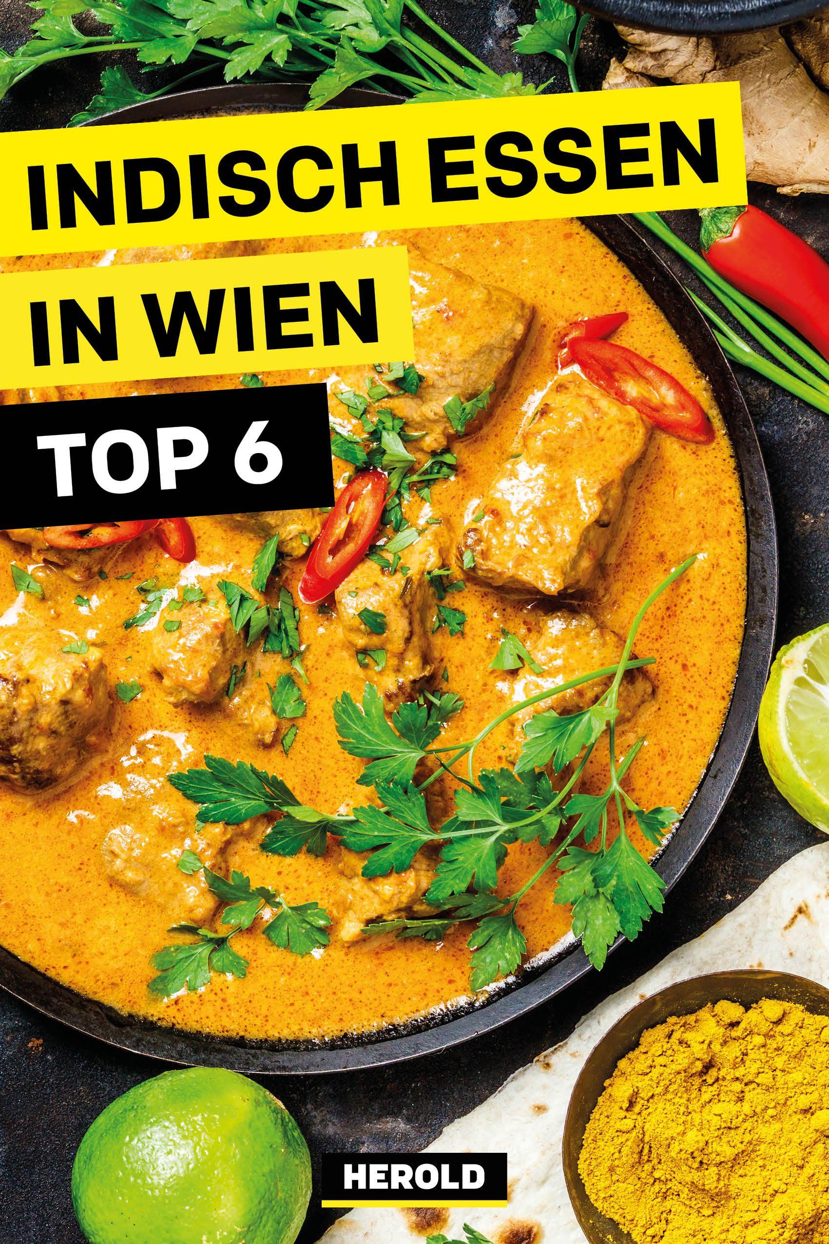 Top 6 Indische Restaurants In Wien Von Klassisch Bis Hip In 2020 Essen In Wien Wien Essen Restaurant Wien