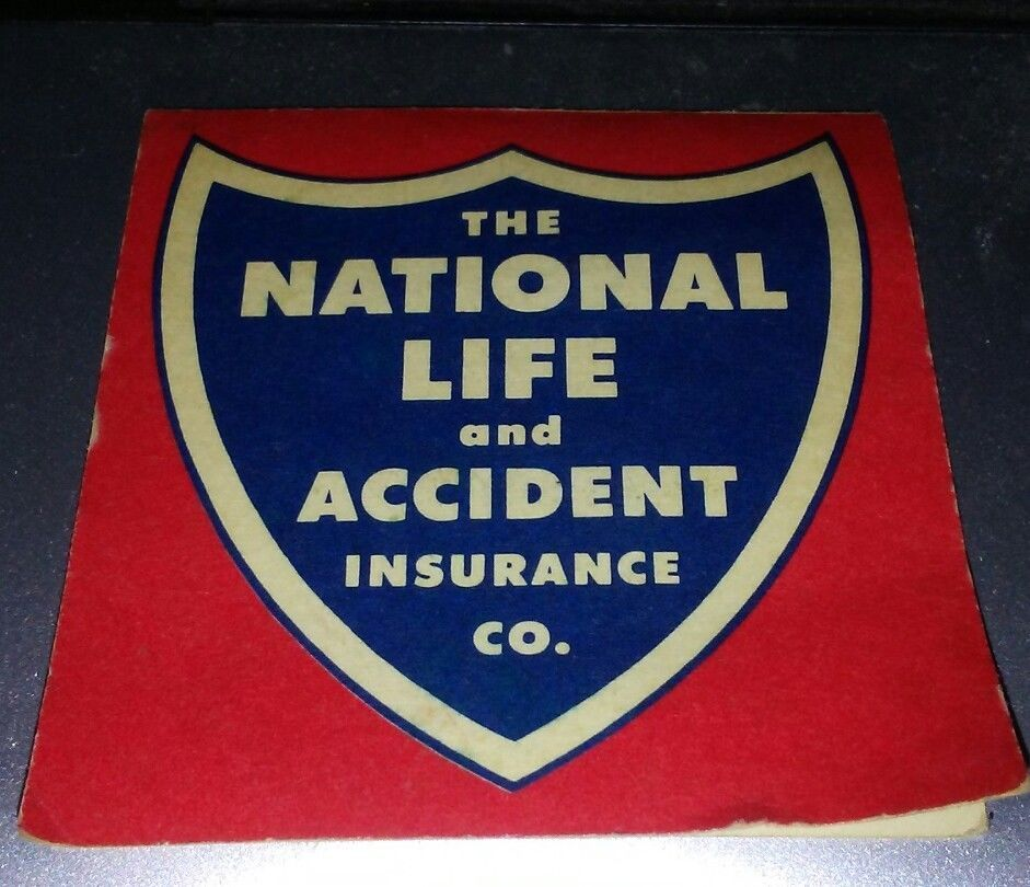 The national life and accident insurance co advertising