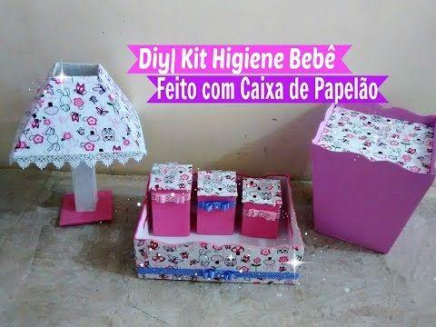 Diy Kit Higiene Bebe Facil Com Caixa De Papelao Parte 02 Carla