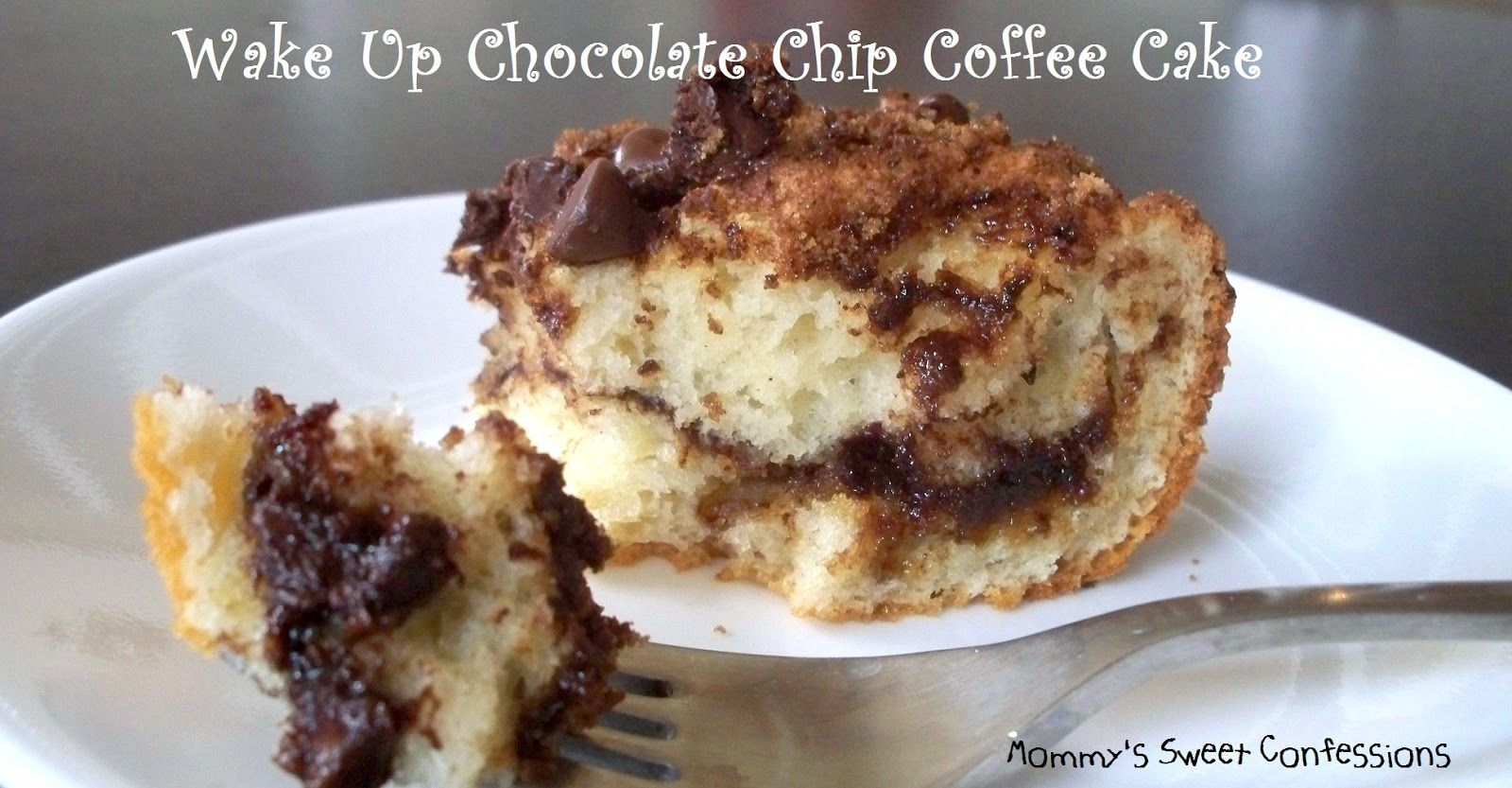 MOMMY'S SWEET CONFESSIONS: Sunday's Sweet Confessions Link Party #12 with a side of Wake Up Chocolate Chip Coffee Cake!