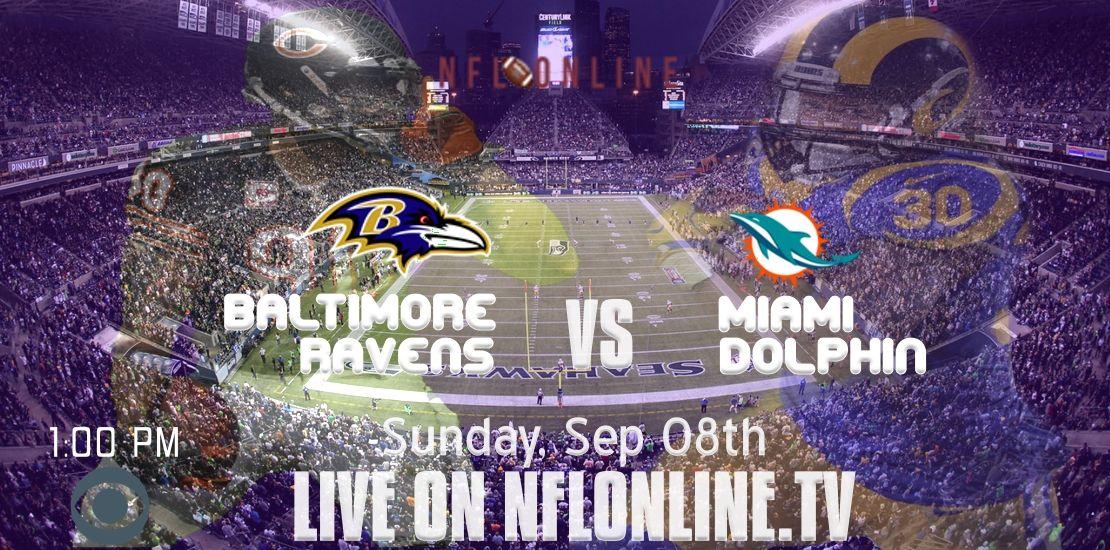 NFL Baltimore Ravens vs Miami Dolphins Live Stream 2019