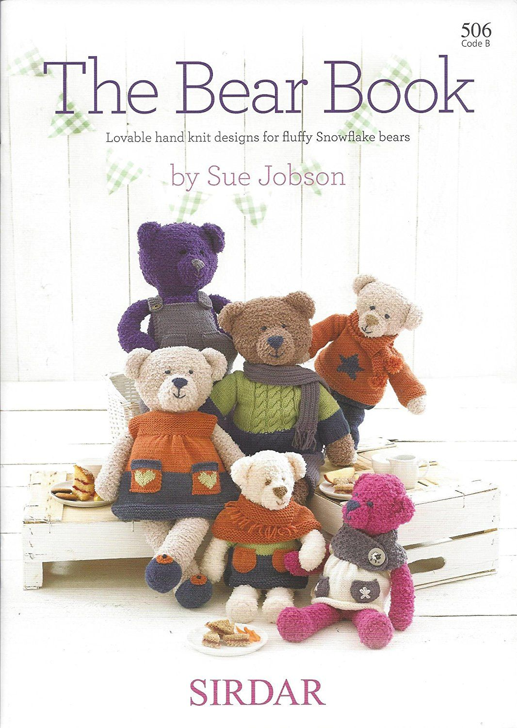 Sirdar Snowflake Toy Knitting Pattern Book - 506 The Bear Book ...