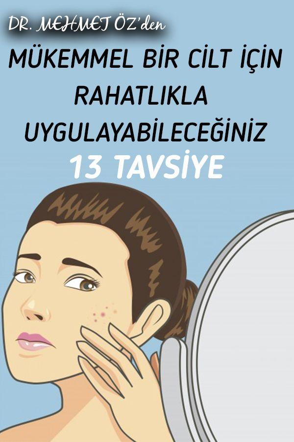 Dr. Mehmet Öz'den Mükemmel Bir Cilt İçin Rahatlıkla Uygulayabileceğiniz 13 Tavsiye #ciltbakımı