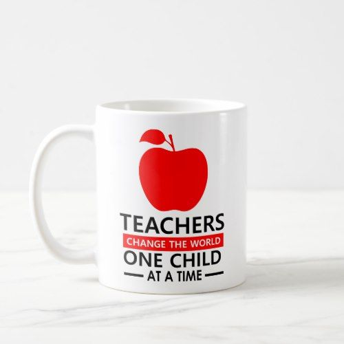 Cool Teacher Quote Mug With Red Apple Teachers Change The World
