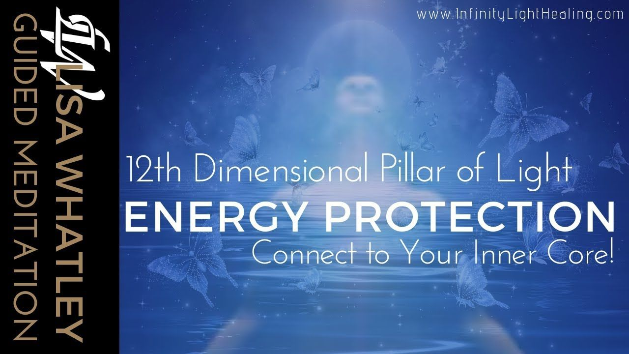 Protect your energy body guided meditation powerful 12d