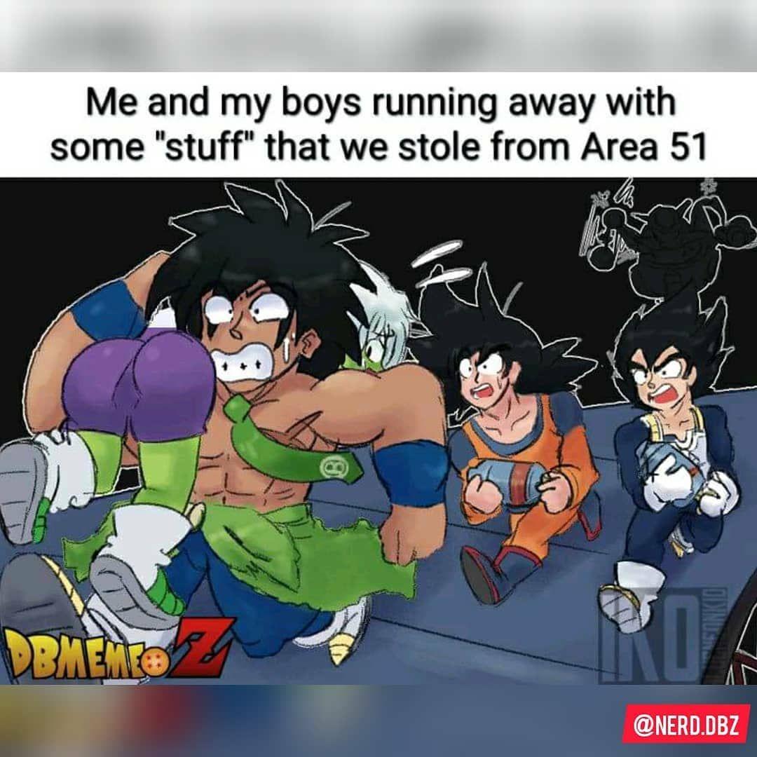 Man I Got A Whole Lot Of Area 51 Memes Enjoy Some Of Dbz Area 51 Memes Part 1 More Comming Follow Nerd Dbz Follow Ne Dbz Memes Dbz Funny Dbz