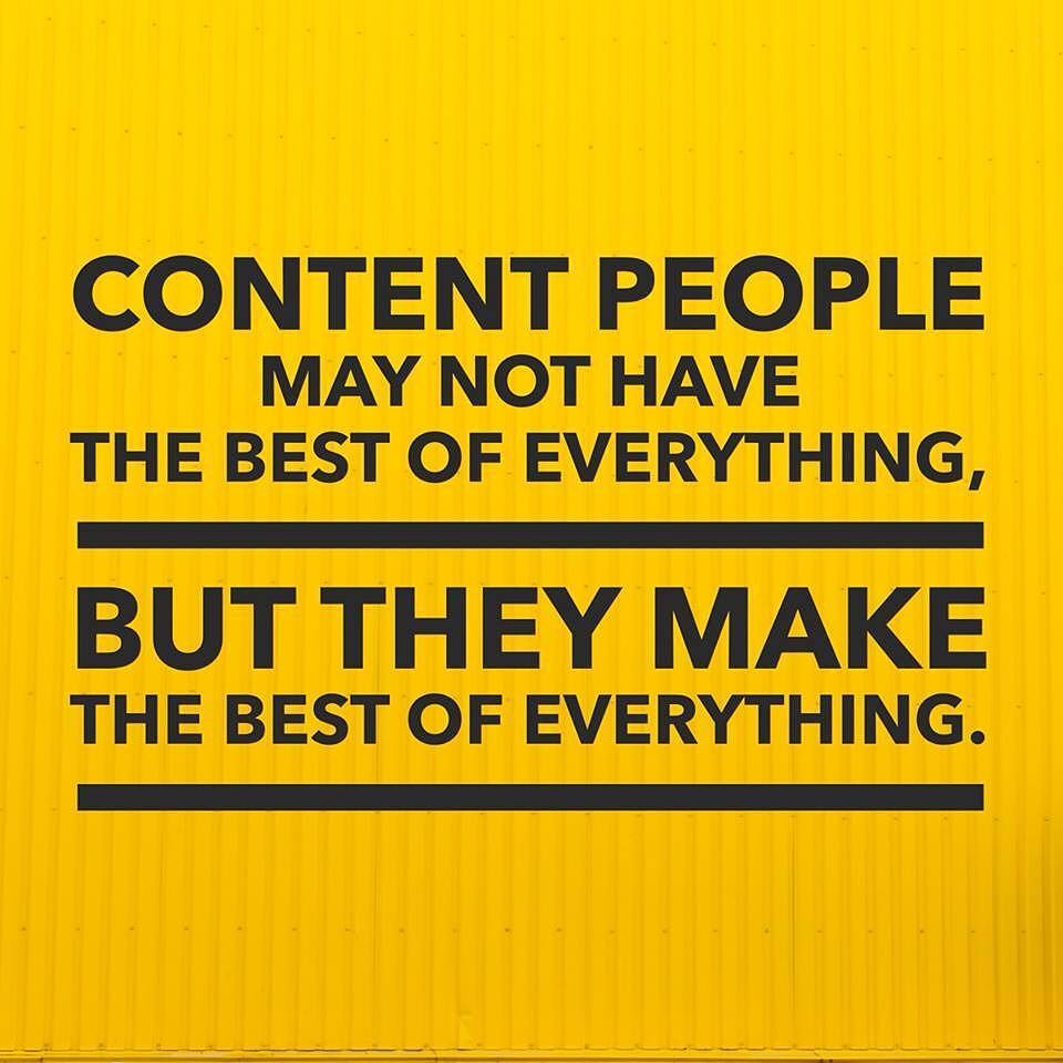Content people may not have the best of everything.  But they make the best of everything.  Dave Ramsey  #Quote #QuoteOfTheDay #PhotoOfTheDay #PicOfTheDay #Instagood #InstaDaily #InstaMood #BestOfTheDay #SanFrancisco #Sacramento #California #Motivation #Inspiration #Success #PREINFunding #RealEstate  #Business #Entrepreneur #Luxury #FlippingHouses #Invest #Cashflow #Wealth #BuildingAnEmpire #Dream #Big #Winning #BeastMode