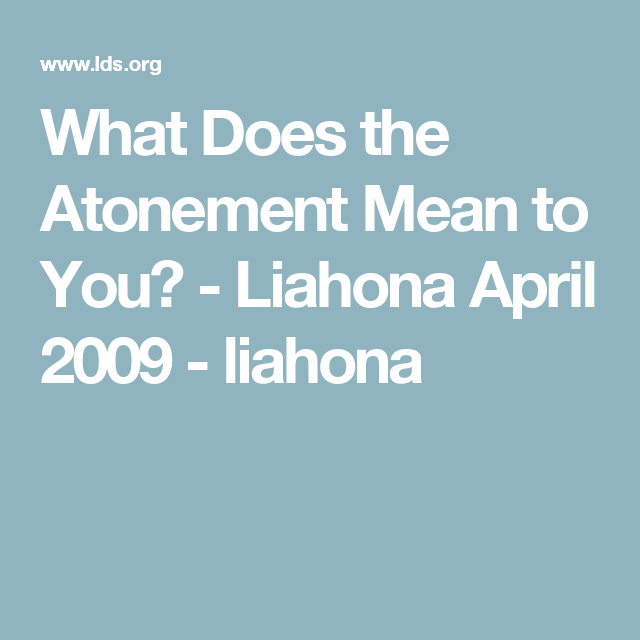 What Does The Atonement Mean To You?