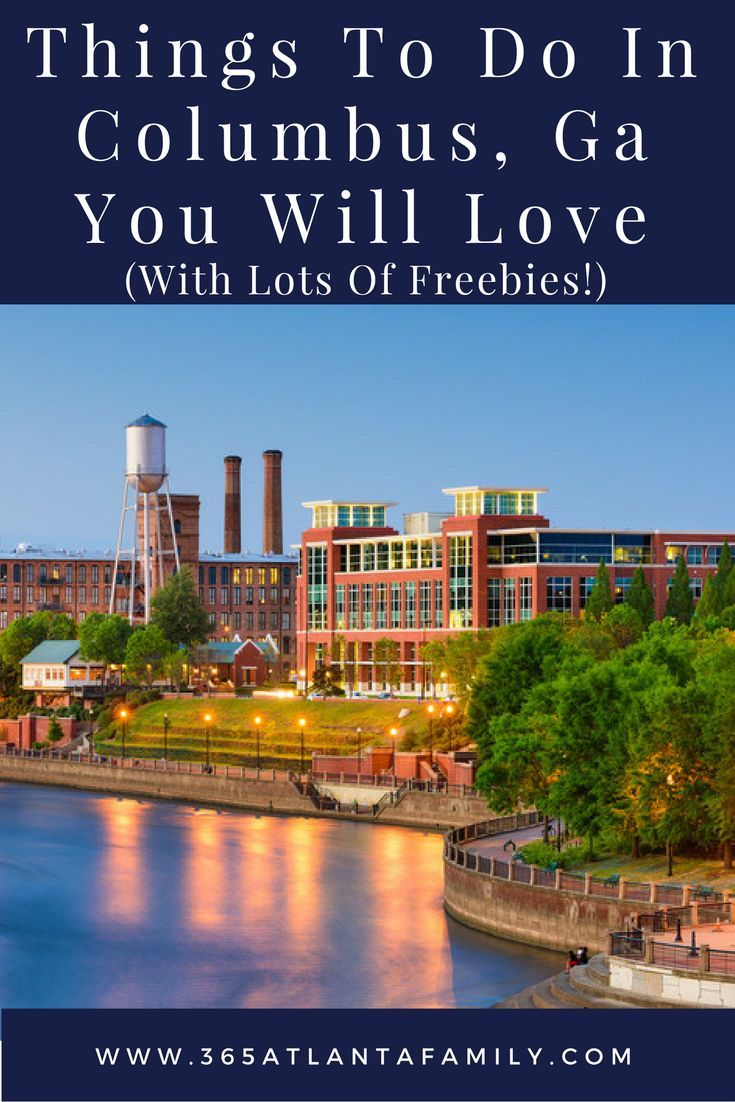 20+ Things To Do in Columbus, Ga You Will Love (With Lots of Freebies!)  Columbus georgia, Usa