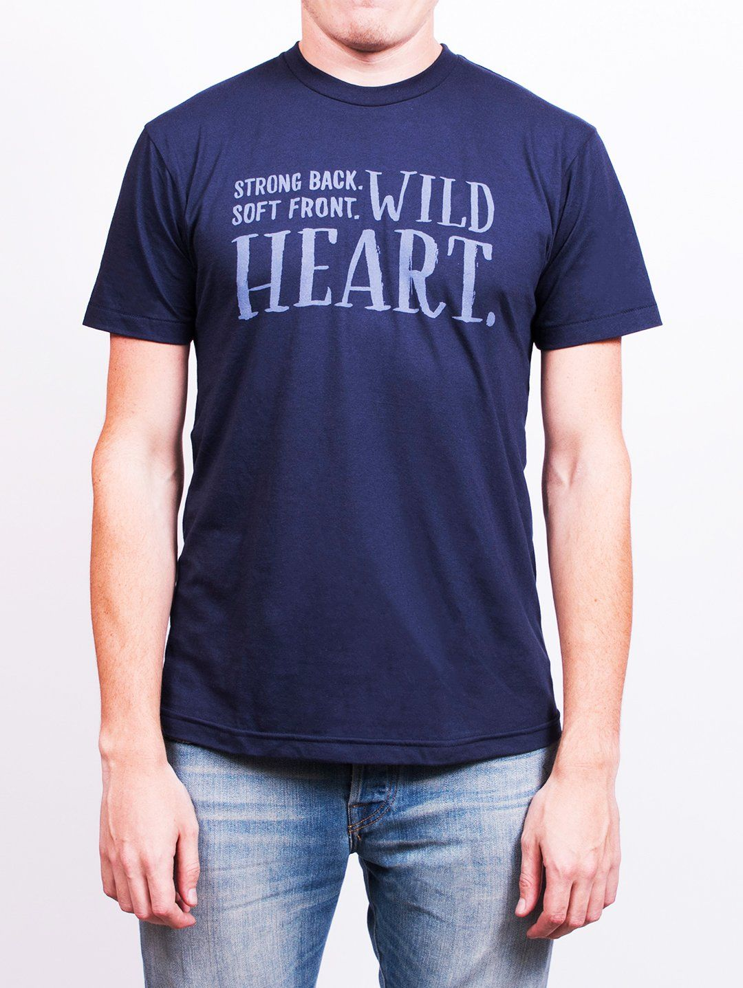 844ebde02f06 T-shirt featuring Brené Brown Braving the Wilderness quote: Strong back.  Soft front. Wild heart.