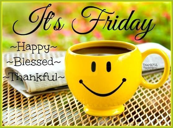 happy friday blessings | It's Friday Happy Blessed ...  happy friday bl...