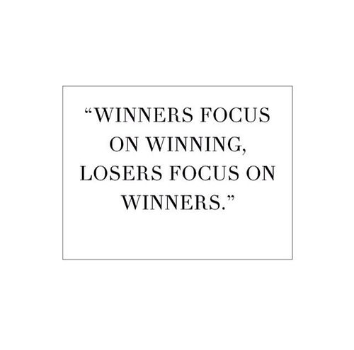 Winners Focus On Winning Losers Focus On Winners How True Happy Life Quote Determination Quotes Inspiration Words Inspirational Quotes