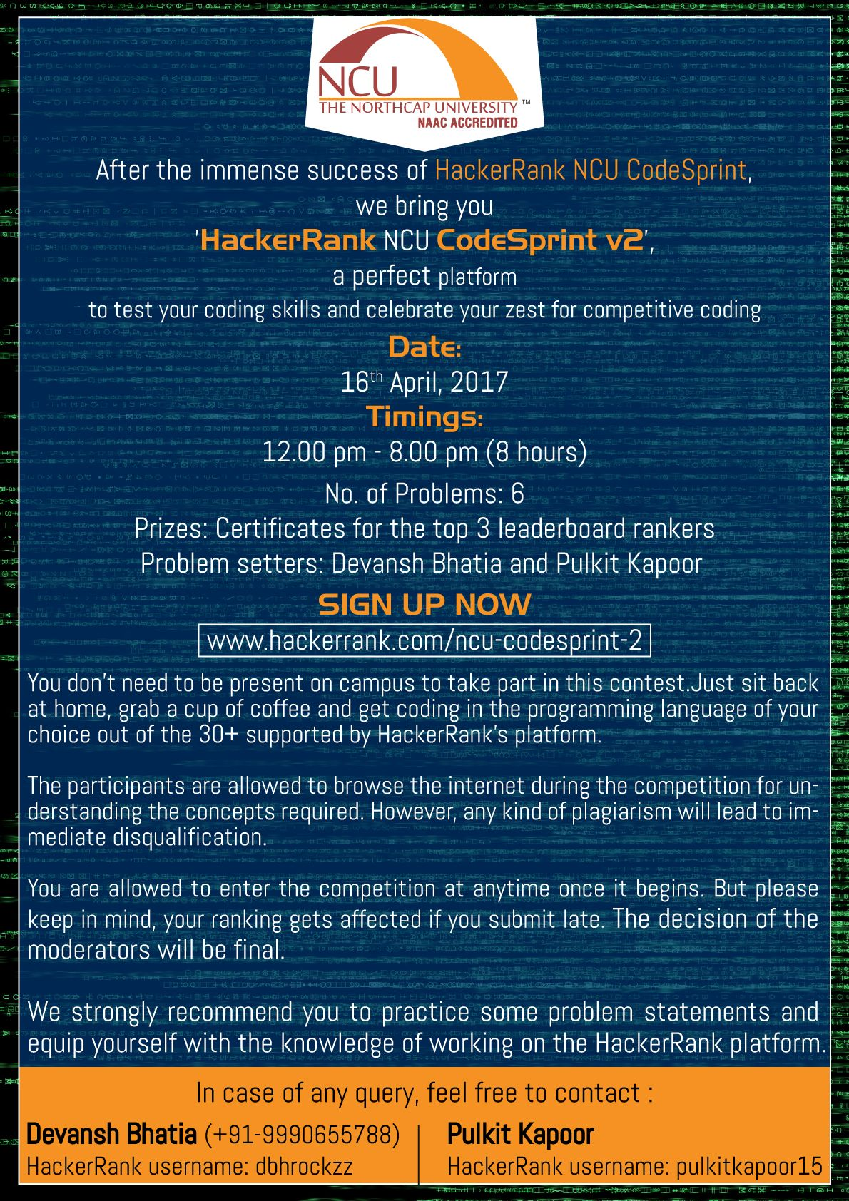 After the immense success of HackerRank NCU CodeSprint, we bring you