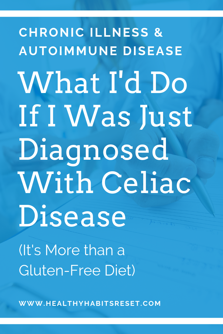 What I'd Do if I Just Received a Celiac Disease Diagnosis ...