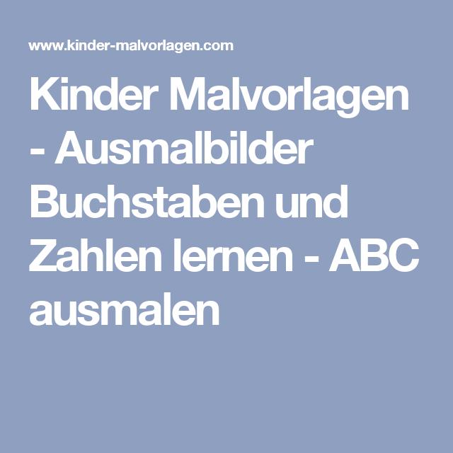 Kinder Malvorlagen - Ausmalbilder Buchstaben und Zahlen lernen - ABC ...