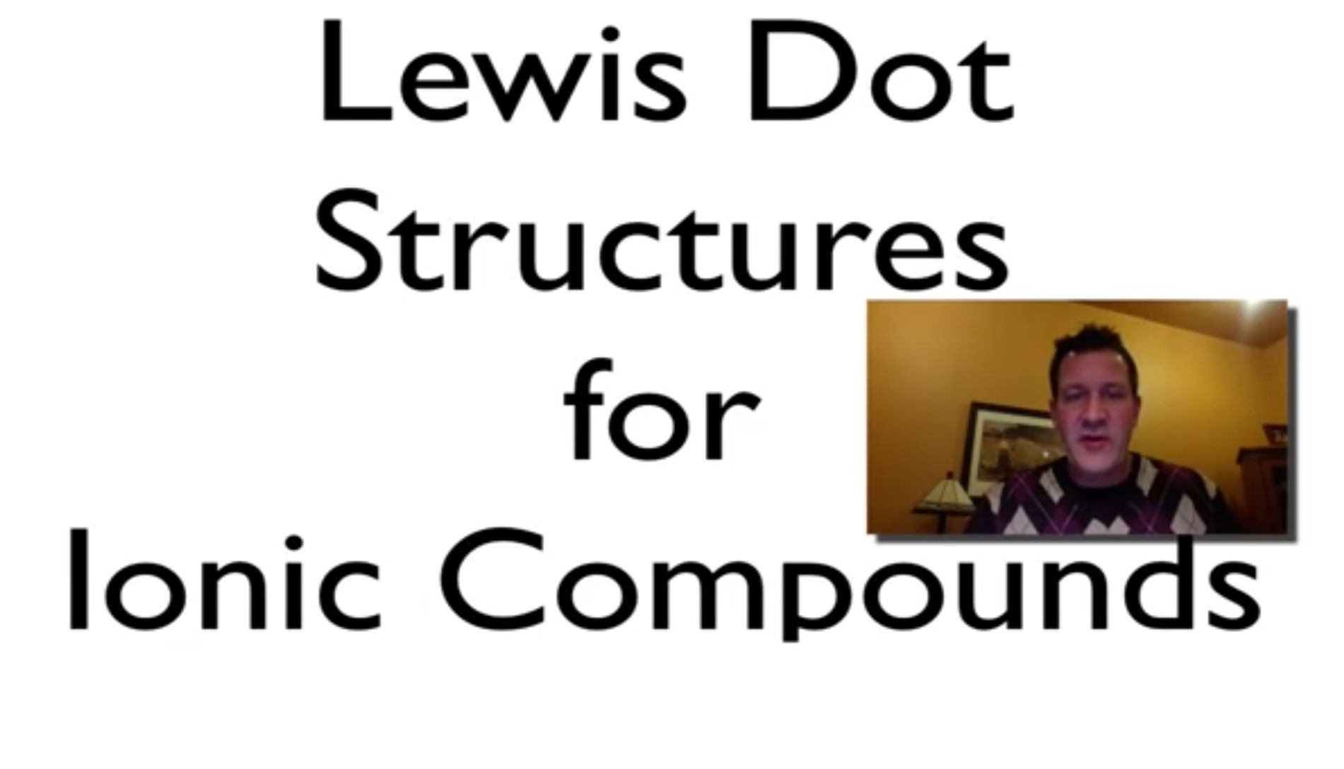 Lewis Dot Structures And Ionic Compounds