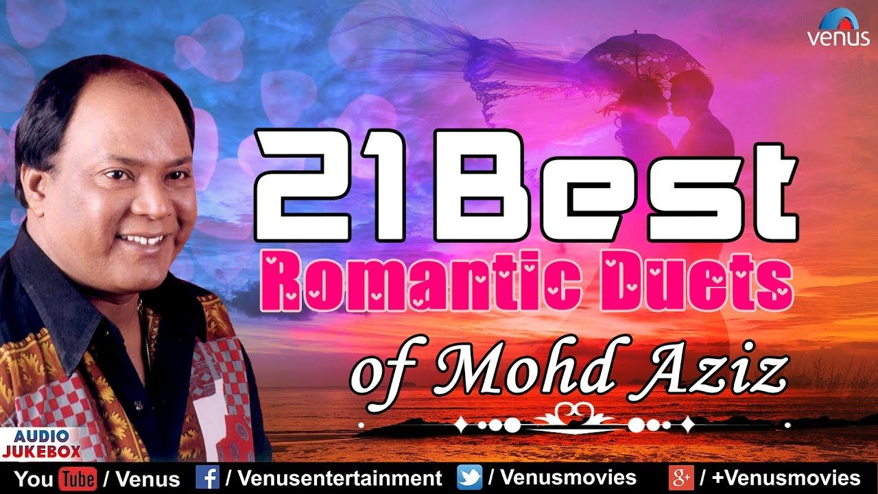 awesome Top 21 Best Romantic Duets | Mohd Aziz Hit Songs | Hindi ...