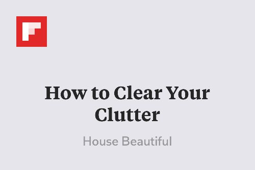 How to Clear Your Clutter http://www.housebeautiful.com/decorating/organize/breathing-room-elledecor?spr_id=1451_47831468&src=spr_TWITTER