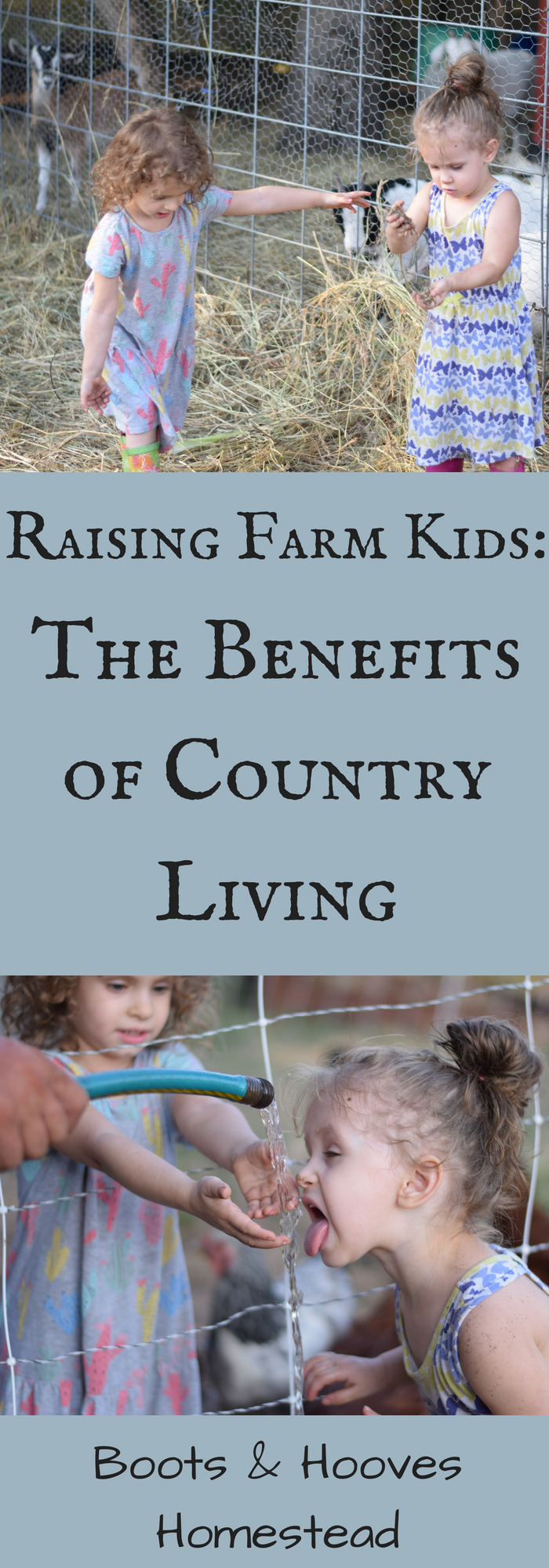 Raising Farm Kids: The Benefits of Country Living - Boots & Hooves Homestead