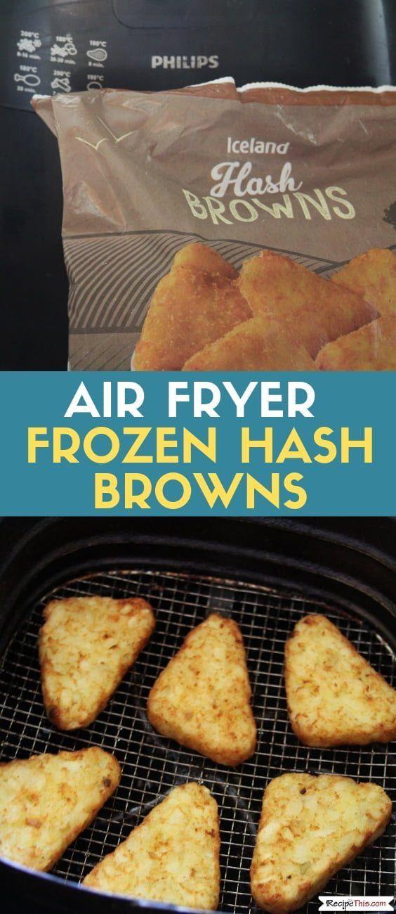 Air Fryer Frozen Hash Browns Recipe Air fryer oven