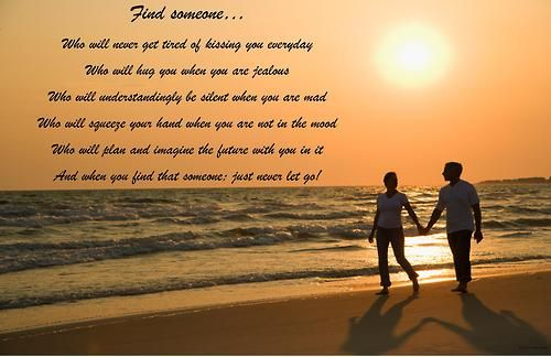 Find someone...and never let go.