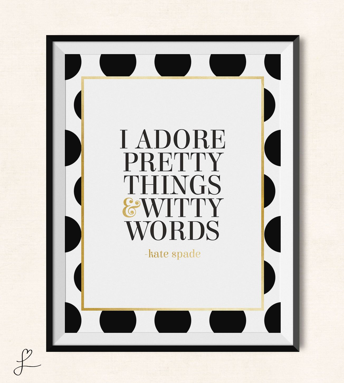 Kate Spade Quotes I Adore Pretty Things & Witty Words Print Kate Spade Quote