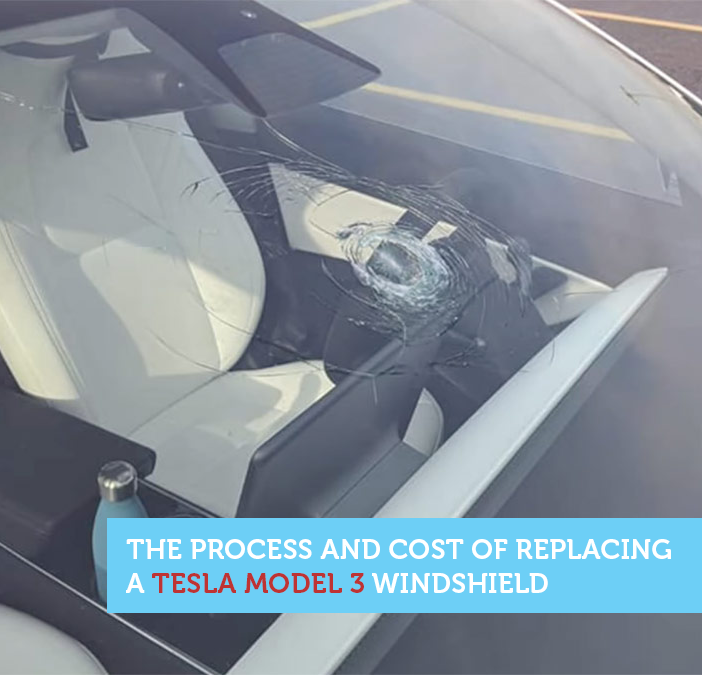 The Process And Cost Of Replacing Your Damaged Tesla Model 3 Windshield Tesla Tesla Model Windshield