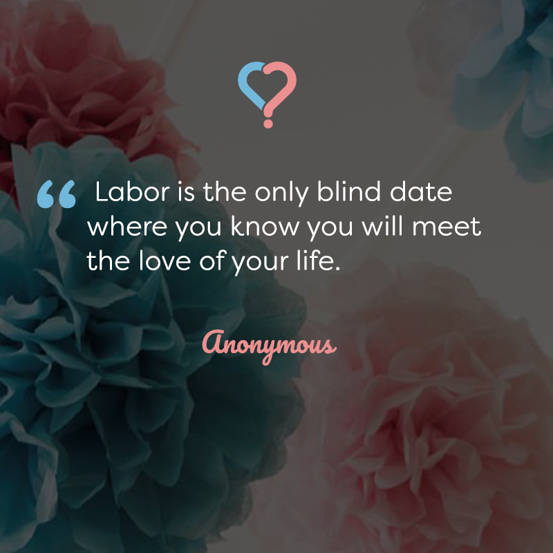 New Mom Quotes Unique The Best Blind Date Of Your Life   New Mom Quotes  Pinterest . 2017