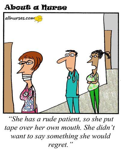 Patient Satisfaction Or Patient Dissatisfaction Nurse Jokes Nurse Quotes Nurse Humor