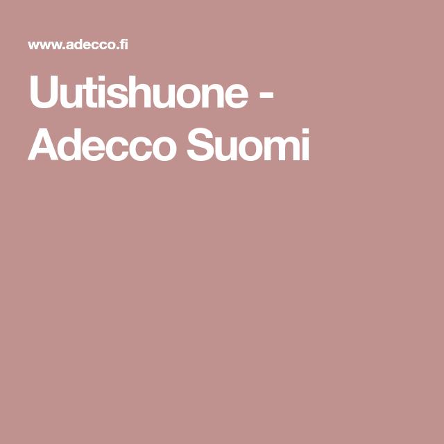 Uutishuone - Adecco Suomi