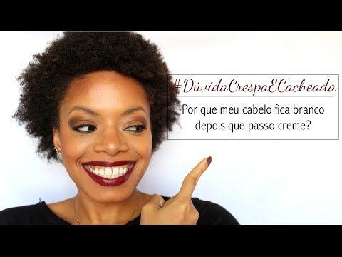 #DúvidaCrespaECacheada: Por que meu cabelo fica branco quando passo creme? - YouTube
