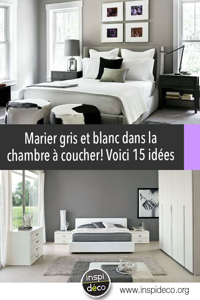 Marier gris et blanc dans la chambre à coucher! Voici 15 idées qui ...