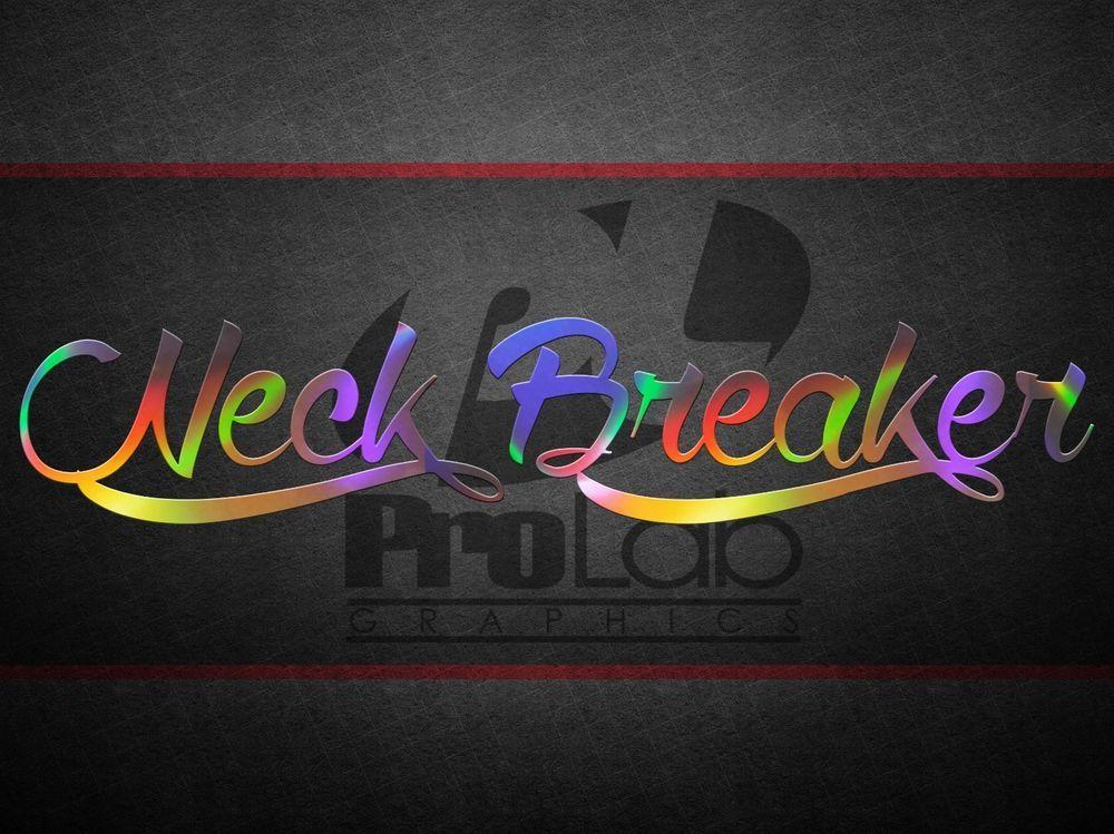 Neck Breaker Decal Vinyl Fresh Sticker Camber Gang Fresh Illest Fatlace Stance Neon Signs Vinyl Miata