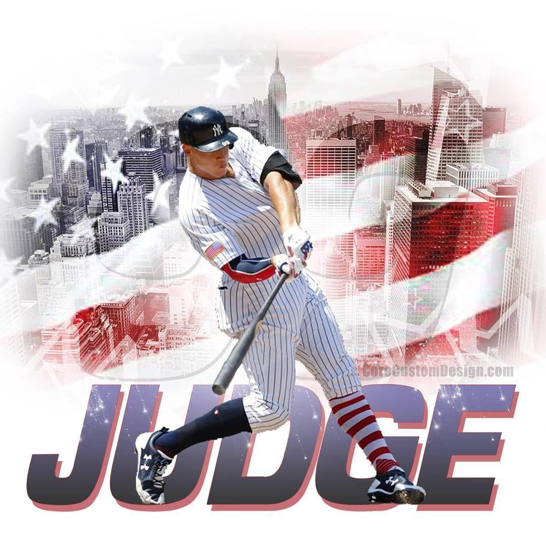 Aaronjudge Yankees Judge Mlbedit Judge99 Nyyanks Mlbgraphics Hr Corecustomdesign New York Yankees Ny Yankees Yankees News