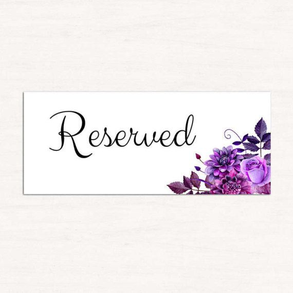 Wedding Reserved Sign Template Purple Seating Reception Tables Tent Table Printable 1W38 By CardsForWedding