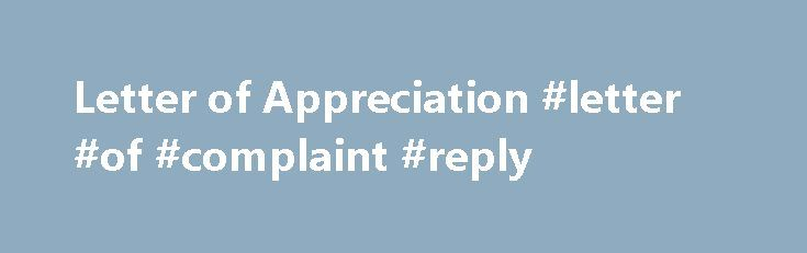 Letter of Appreciation #letter #of #complaint #reply http\/\/reply - appreciation letter