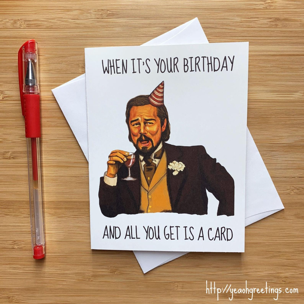 Leonardo Dicaprio Laughing Meme Birthday Card Funny Birthday Etsy In 2021 Funny Birthday Cards Diy Funny Birthday Cards Meme Birthday Card