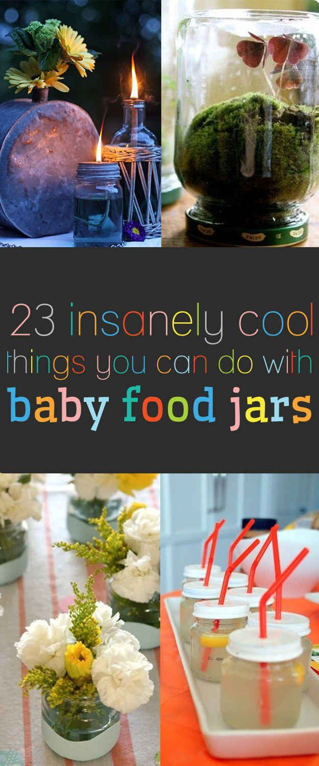 23 Insanely Cool Things You Can Do With Baby Food Jars Baby Food Jar Crafts Baby Food Jars Diy Baby Jar Crafts