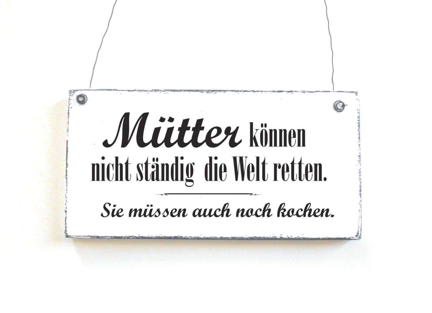 schild m tter sind weltretter dekoschild holzschild spruchschild vintage shabby chic von. Black Bedroom Furniture Sets. Home Design Ideas