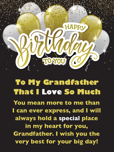 Golden Balloons Happy Birthday Card For Grandfather Birthday Greeting Cards By Davia Birthday Wishes Messages Happy Birthday Wishes Messages Happy Birthday Fun