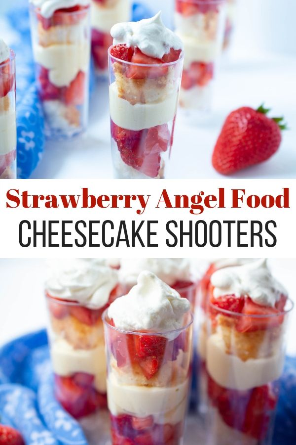 Strawberry Angel Food Cheesecake Shooters (4th of July Dessert) - Unskinny Boppy