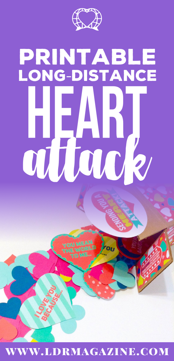 Printable DIY Long Distance Heart Attack!