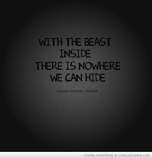 Sad Quotes About Depression: Quotes About Demons - Google Search