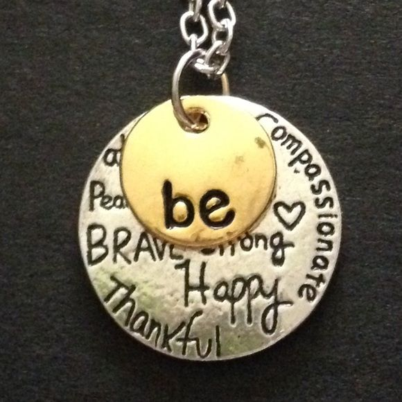 Be Happy Necklace Be happy, thankful, brave ETC. silver and gold tone. New! Jewelry Necklaces